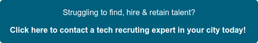 Struggling to find, hire & retain talent? Click here to contact a tech  recruting expert in your city today!